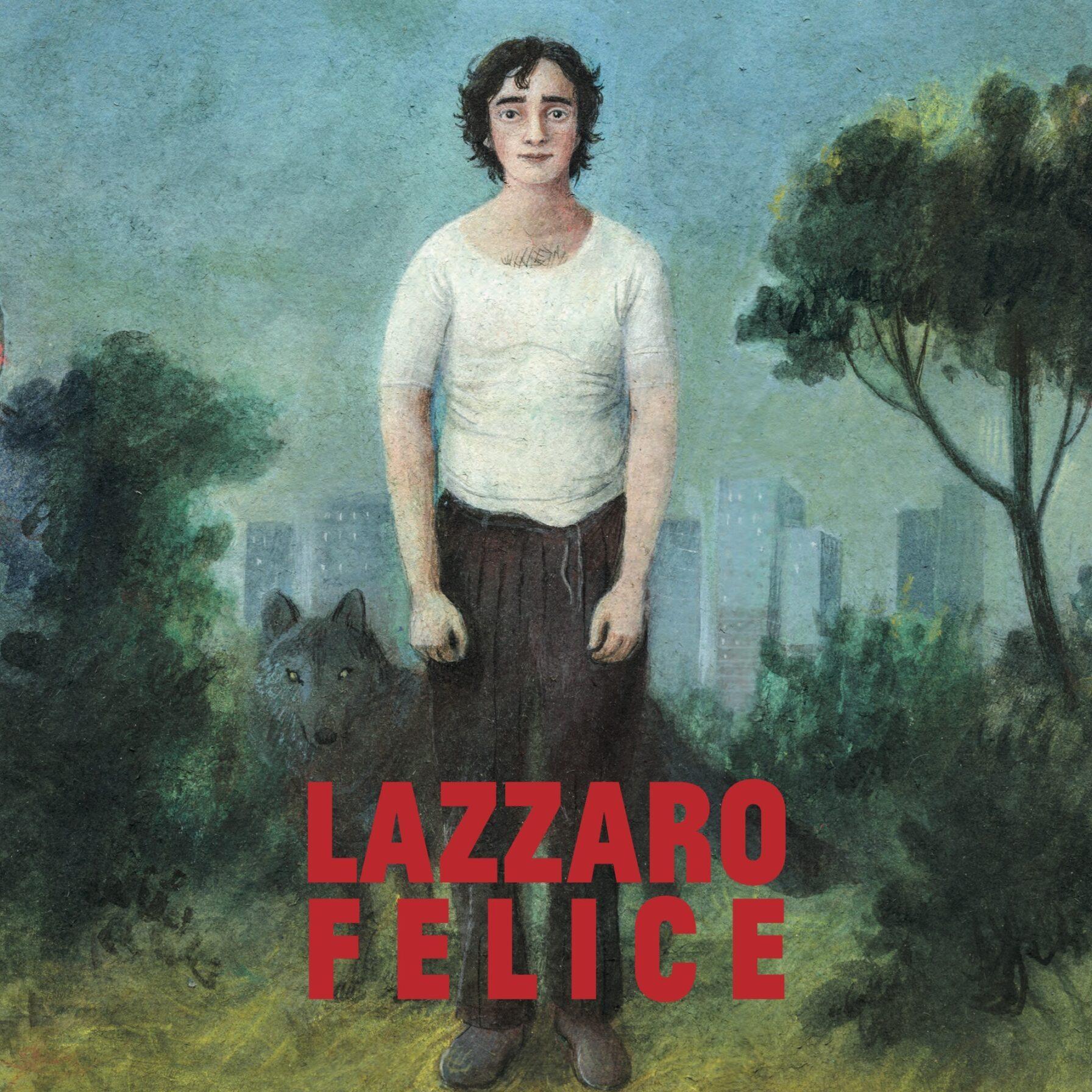 Locandina del film Lazzaro Felice